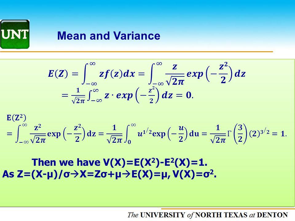 The UNIVERSITY of NORTH CAROLINA at CHAPEL HILL Calculating Normal Probabilities P(z1<Z<z2)=P(0<Z<z2)-P(0<Z<z1) =A2-A1for 0<z1<z2