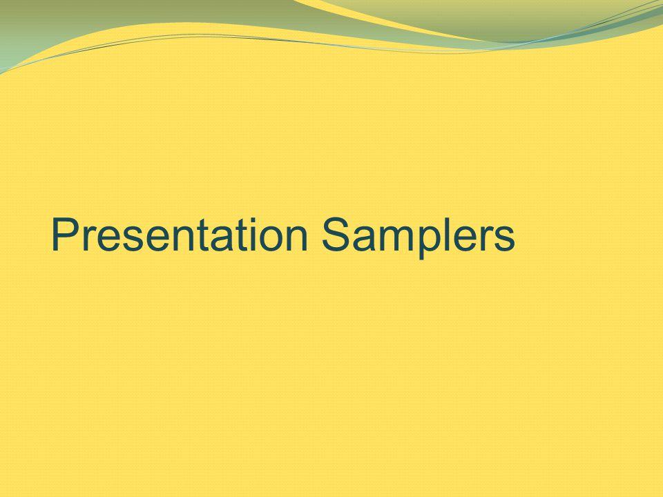 Presentation Samplers