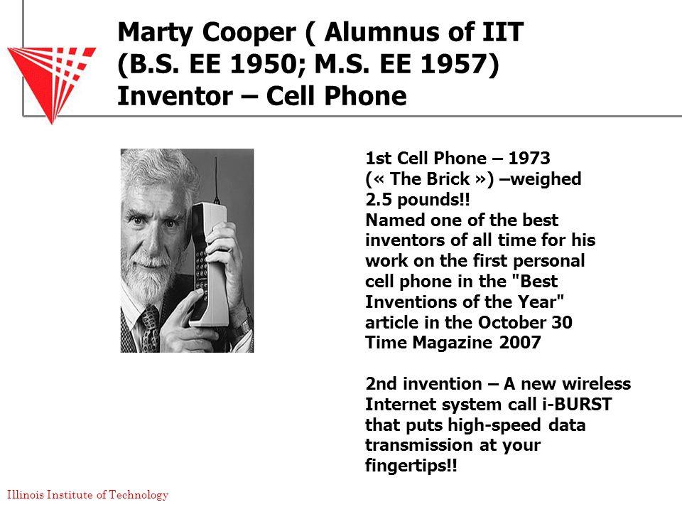 Illinois Institute of Technology Marty Cooper ( Alumnus of IIT (B.S.