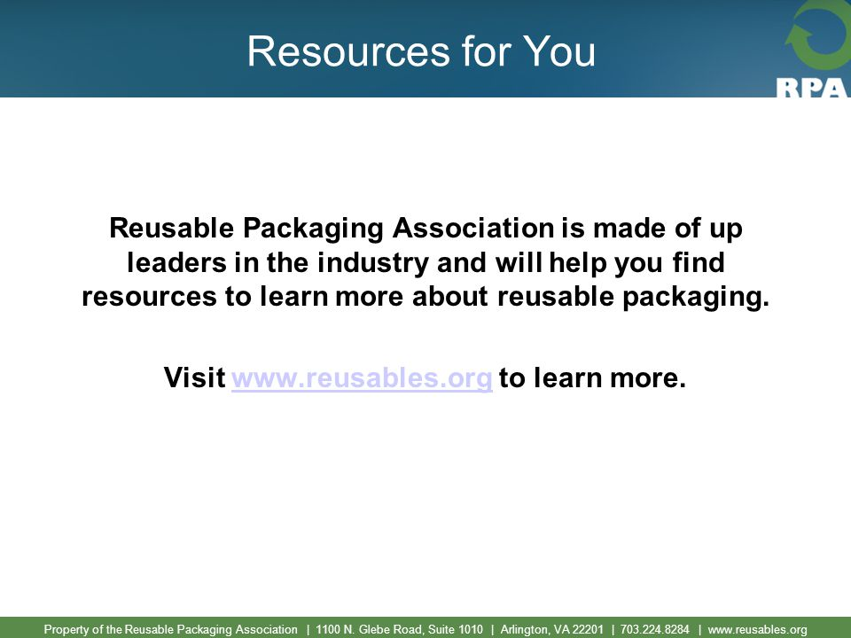 Property of the Reusable Packaging Association | 1100 N.