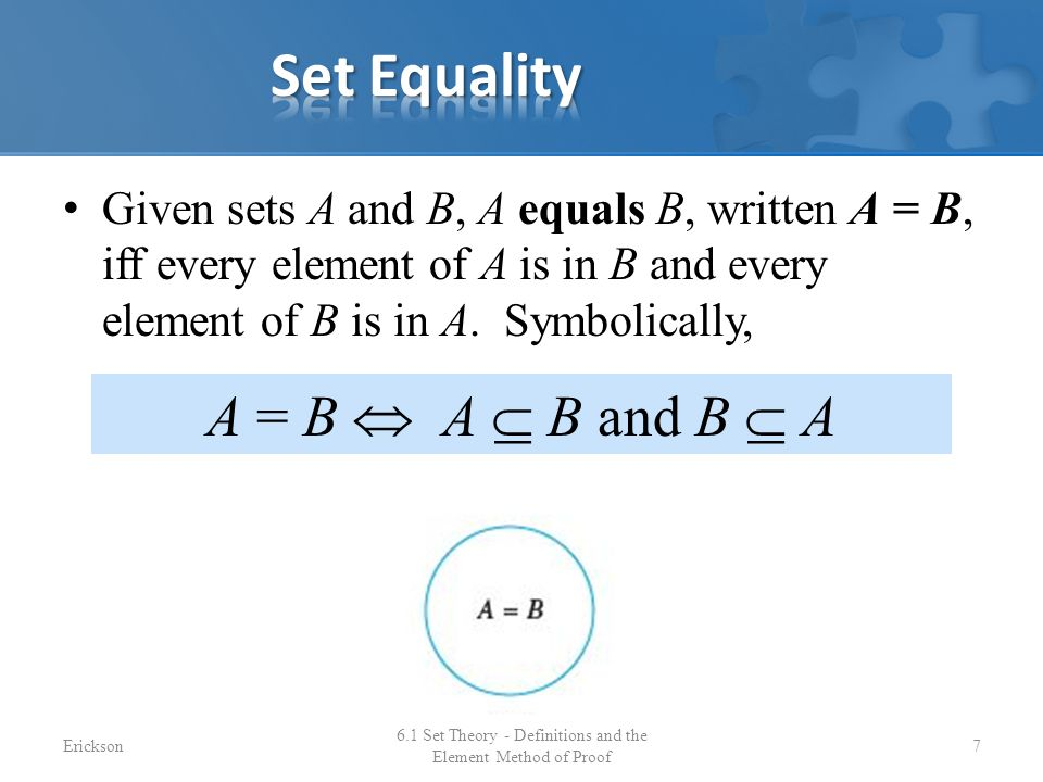 6.1 Set Theory - Definitions and the Element Method of Proof 18Erickson
