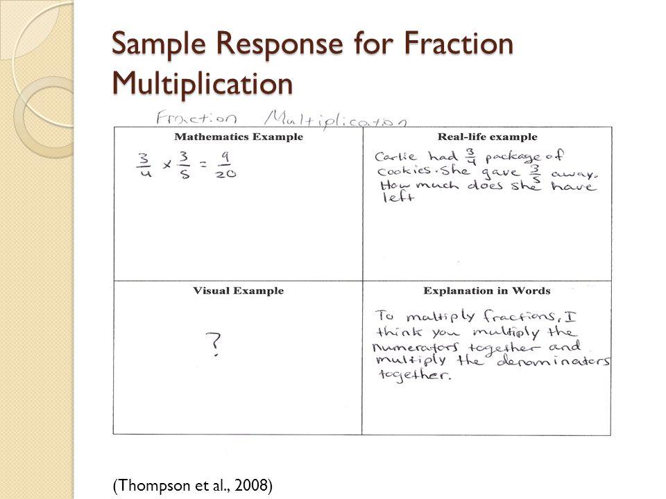 Sample Response for Fraction Multiplication (Thompson et al., 2008)