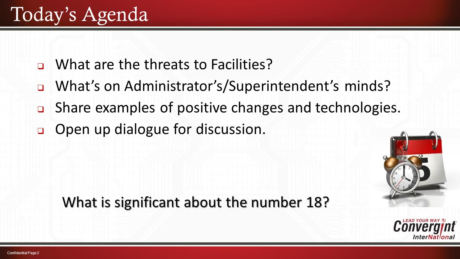 Today's Agenda  What are the threats to Facilities.