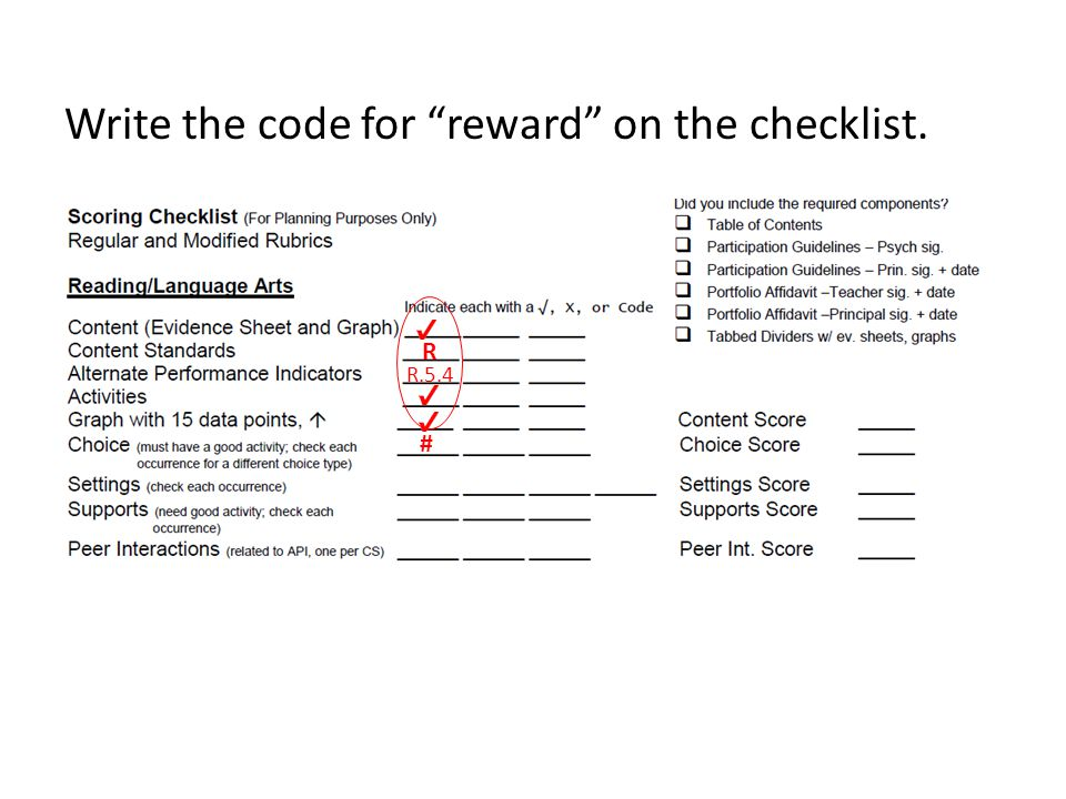 Write the code for reward on the checklist. R R.5.4 #