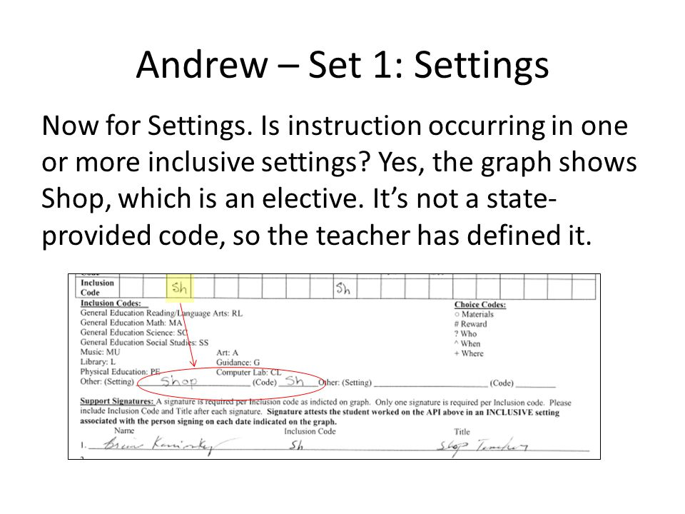Andrew – Set 1: Settings Now for Settings.