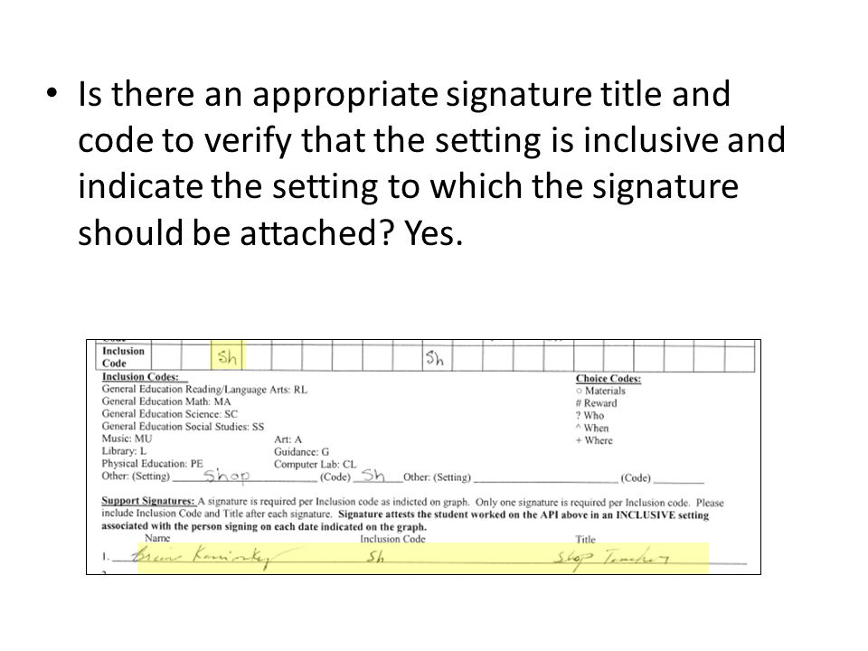Is there an appropriate signature title and code to verify that the setting is inclusive and indicate the setting to which the signature should be attached.