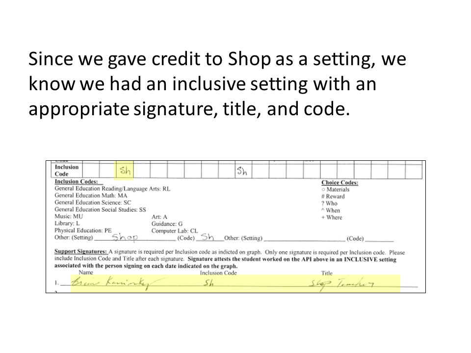 Since we gave credit to Shop as a setting, we know we had an inclusive setting with an appropriate signature, title, and code.