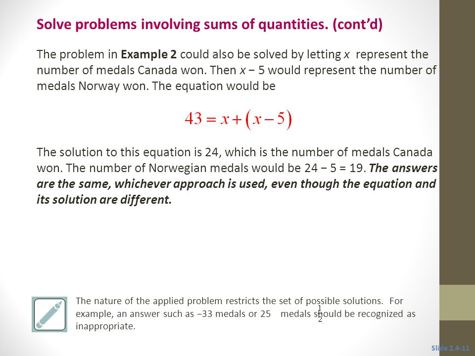 The problem in Example 2 could also be solved by letting x represent the number of medals Canada won.