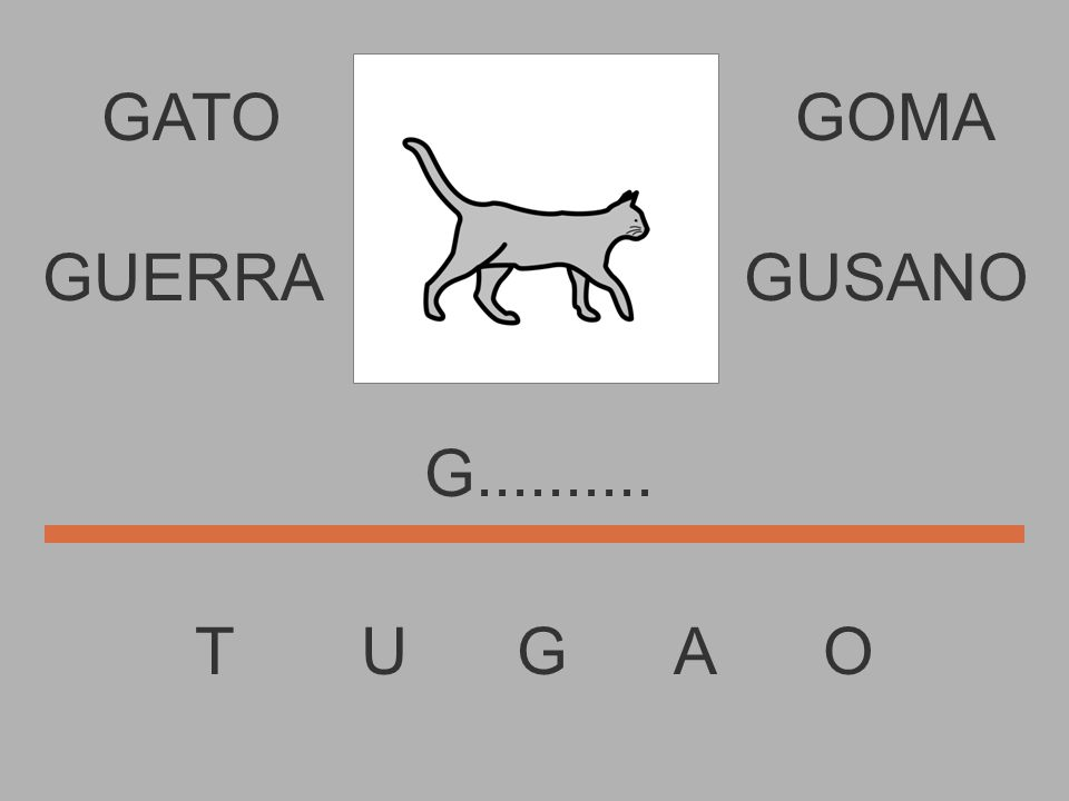 GATO T U G A O GOMA............. GUERRAGUSANO