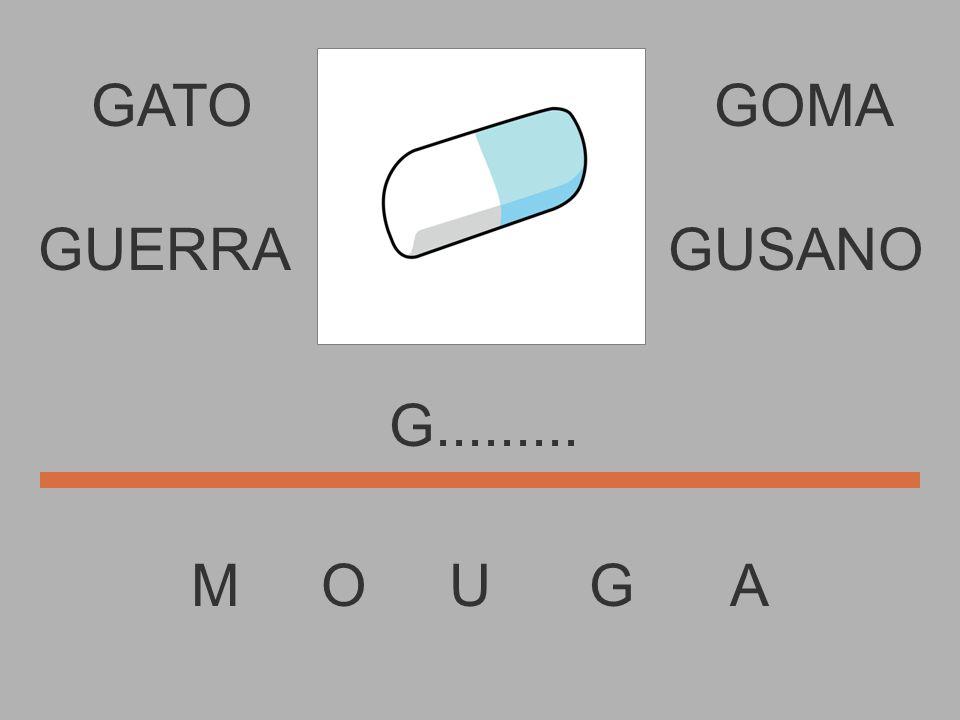 GATO M O U G A GOMA............ GUERRAGUSANO