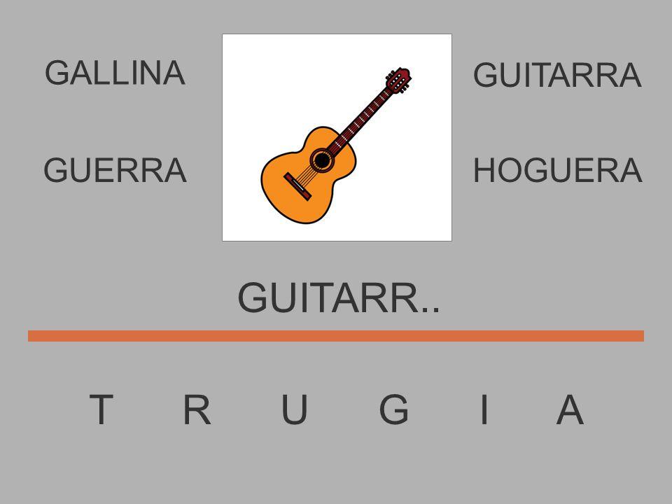 T R U G I A GUITAR..... GUERRAHOGUERA GUITARRA GALLINA