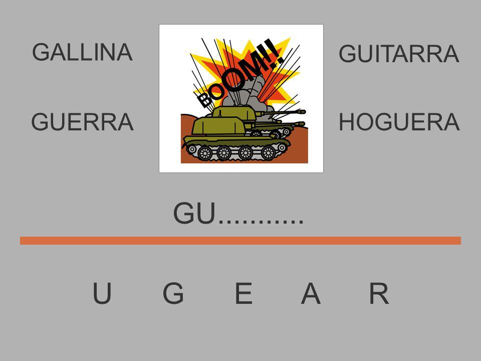 U G E A R G............. GUERRAHOGUERA GUITARRA GALLINA
