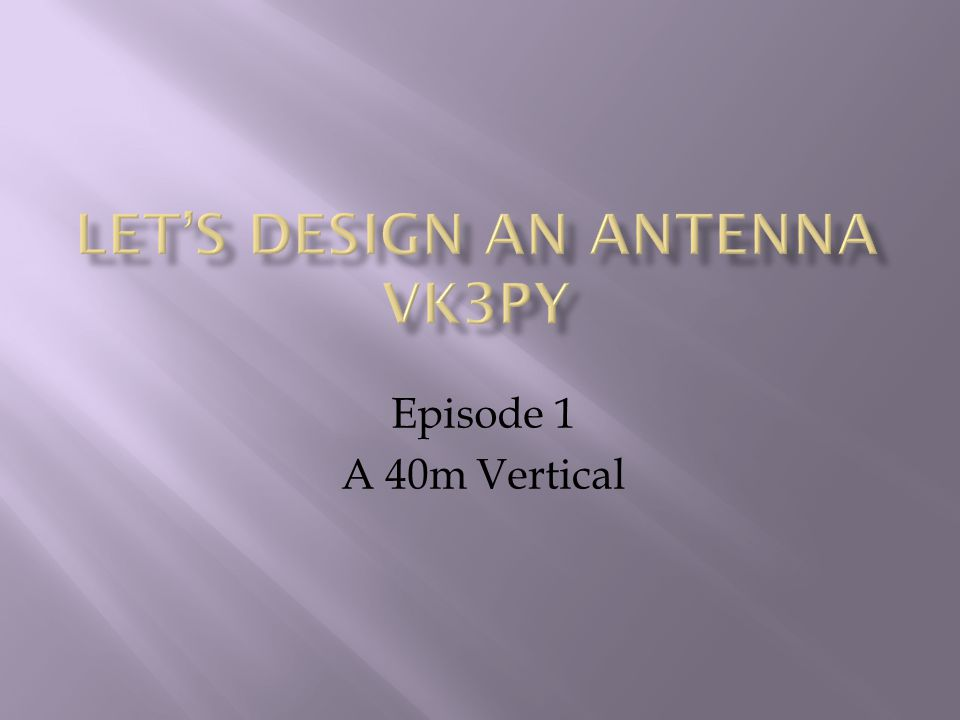 Episode 1 A 40m Vertical