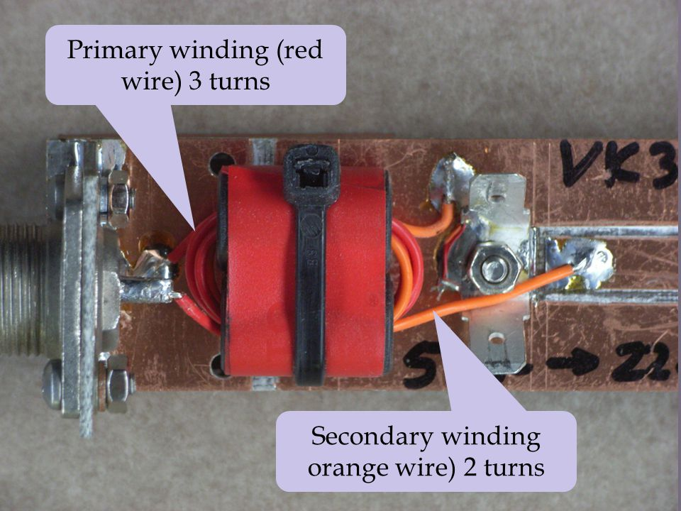 Primary winding (red wire) 3 turns Secondary winding orange wire) 2 turns
