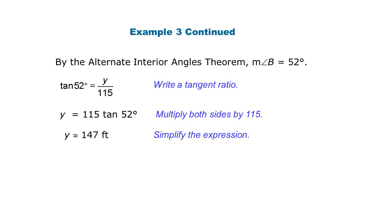 Example 3 Continued By the Alternate Interior Angles Theorem, mB = 52°.