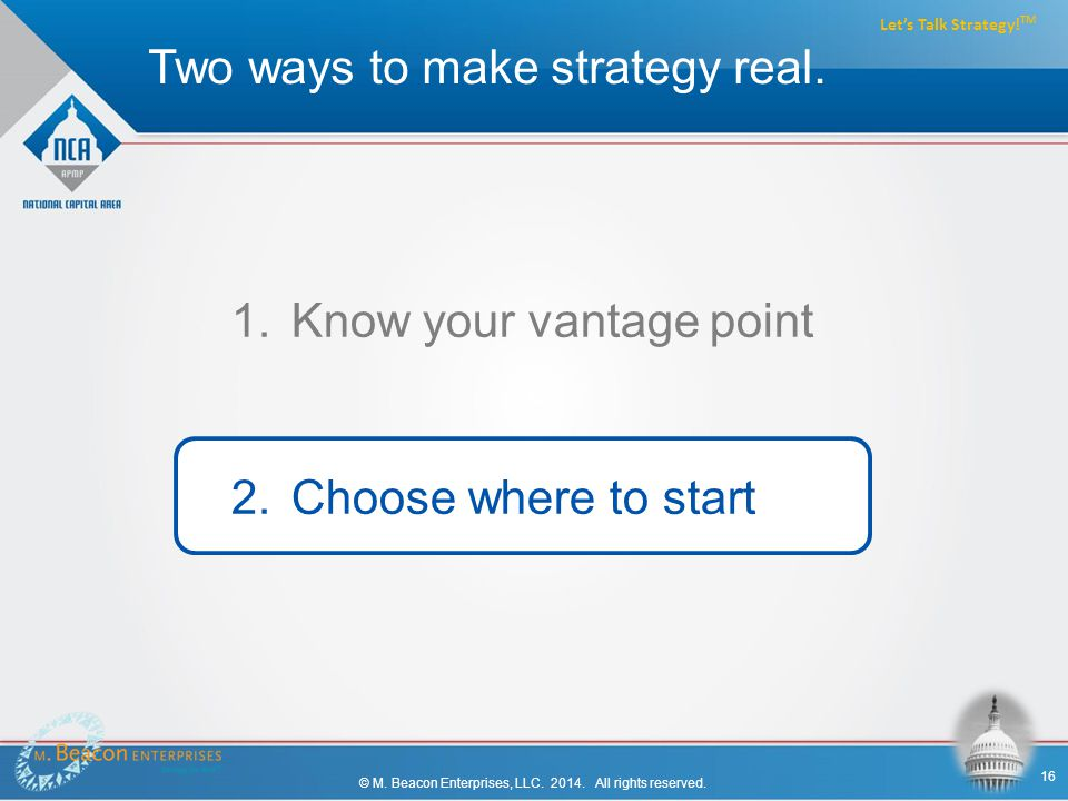 Two ways to make strategy real. © M. Beacon Enterprises, LLC.