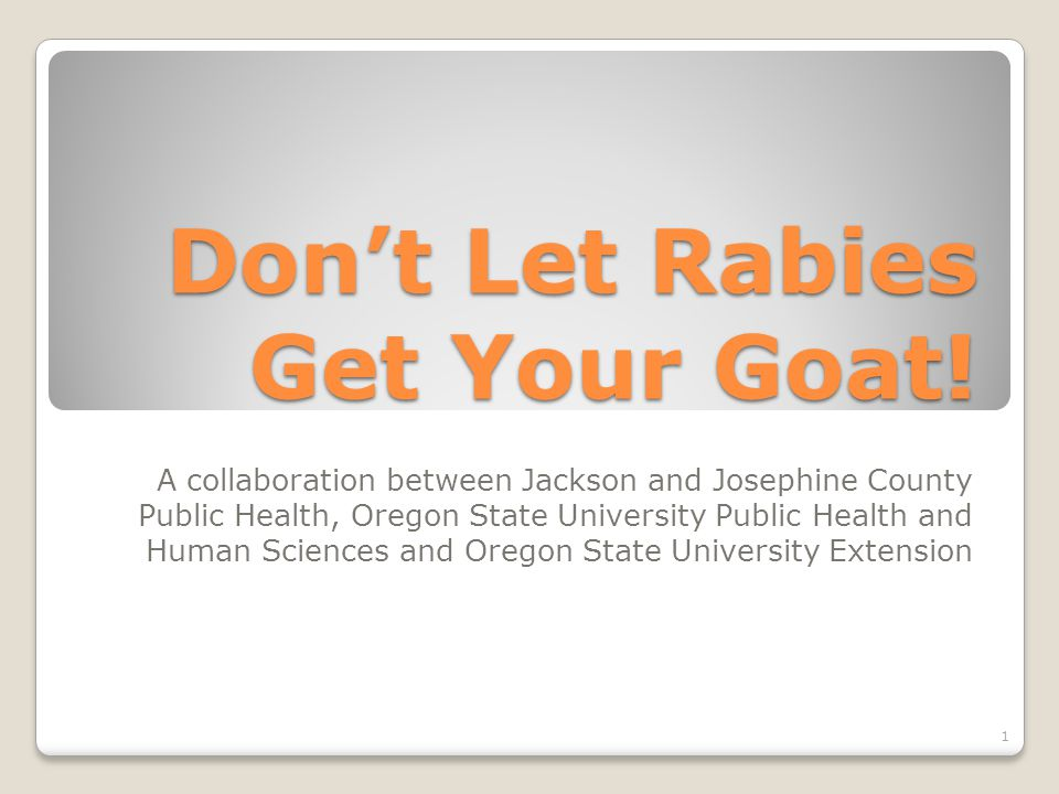 Don't Let Rabies Get Your Goat.