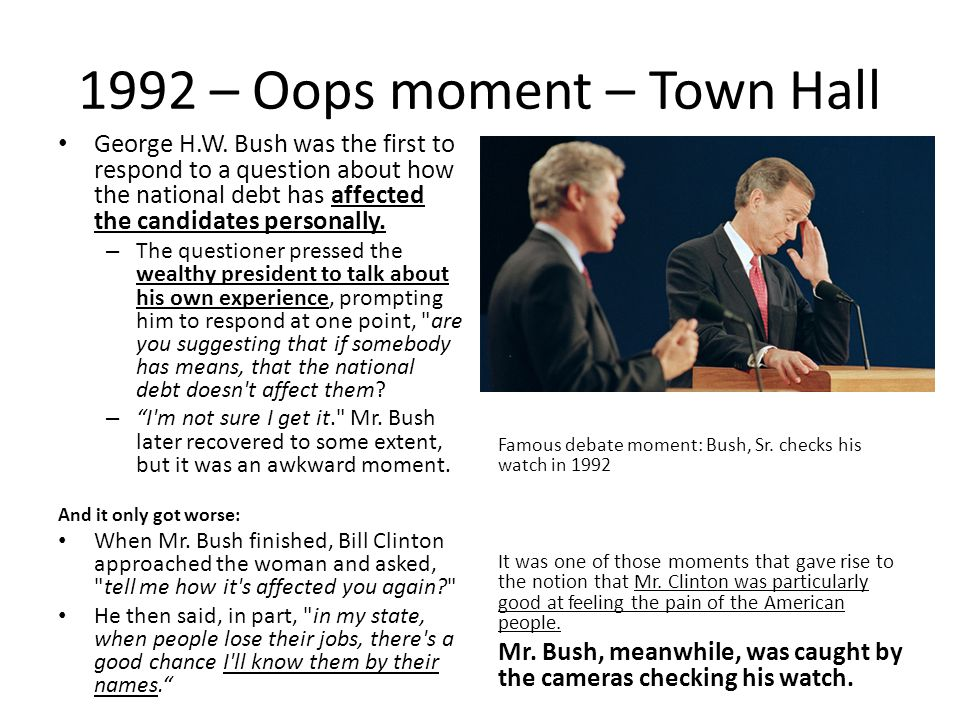 1992 – Oops moment – Town Hall George H.W.