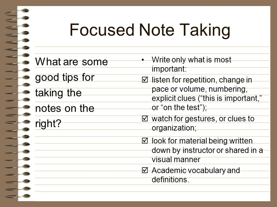 Let's Play 7.What goes on the right hand side of your notes.
