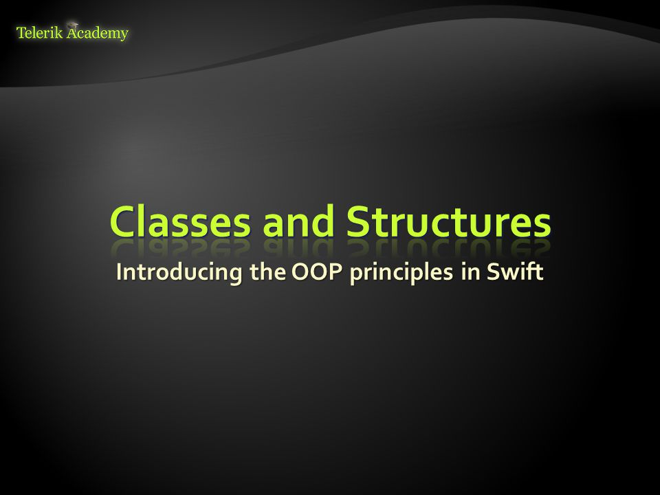 Introducing the OOP principles in Swift