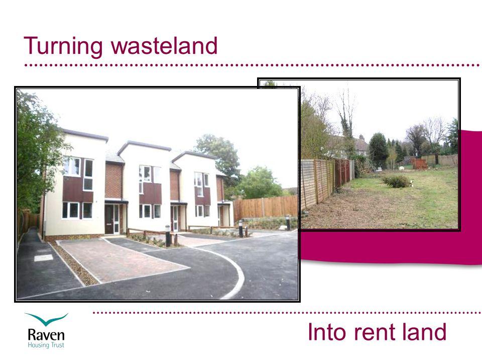 Turning wasteland Into rent land