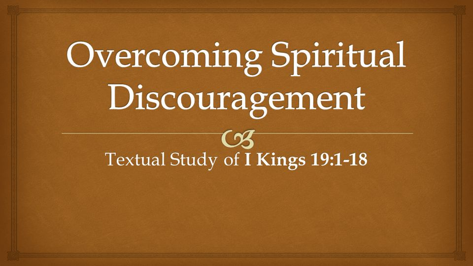 Textual Study of I Kings 19:1-18