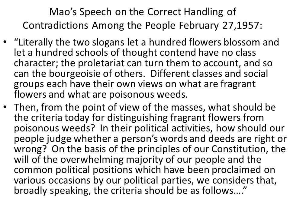 """Mao's Speech on the Correct Handling of Contradictions Among the People February 27,1957: """"Literally the two slogans let a hundred flowers blossom and"""