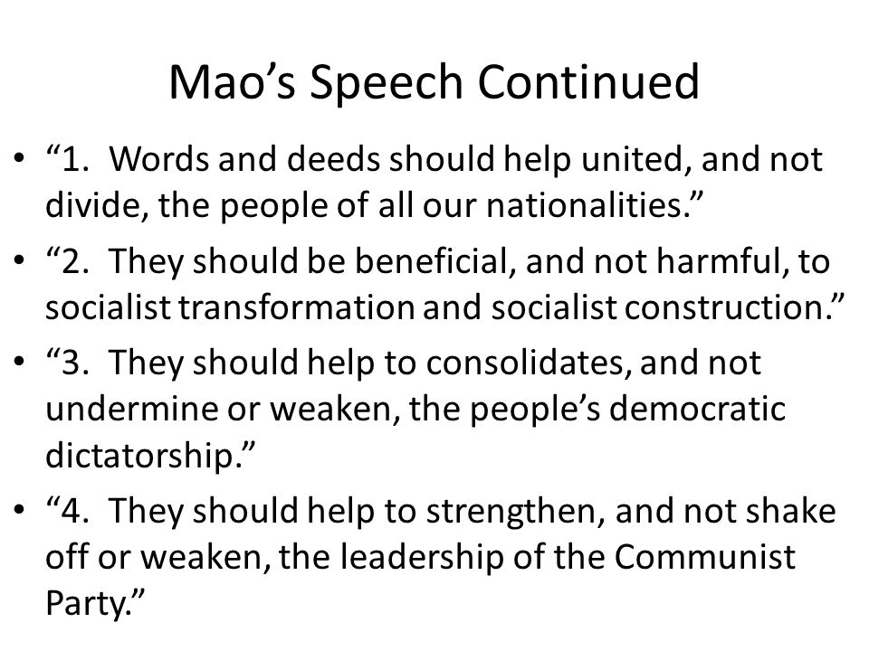 """Mao's Speech Continued """"1. Words and deeds should help united, and not divide, the people of all our nationalities."""" """"2. They should be beneficial, an"""