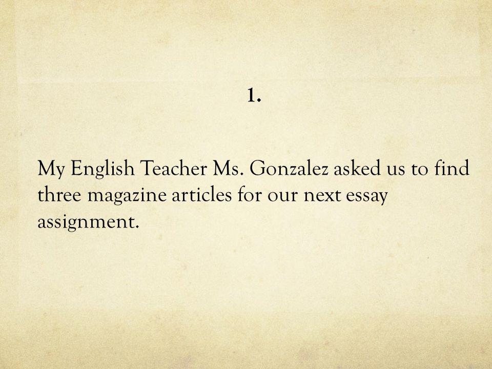 1. My English Teacher Ms.