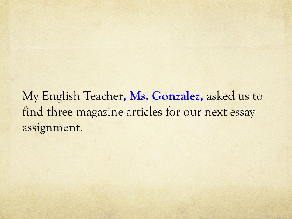My English Teacher, Ms.