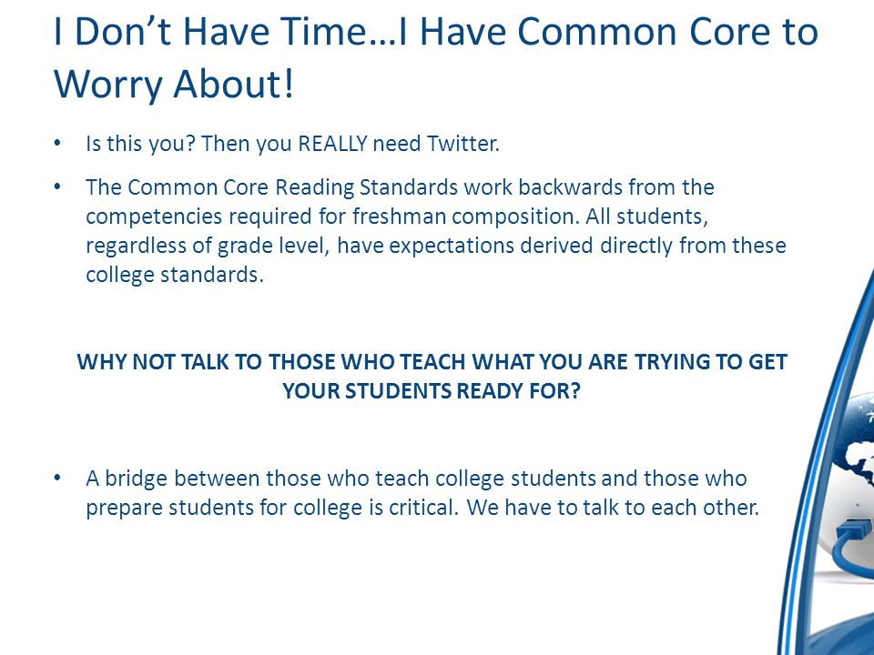 I Don't Have Time…I Have Common Core to Worry About.