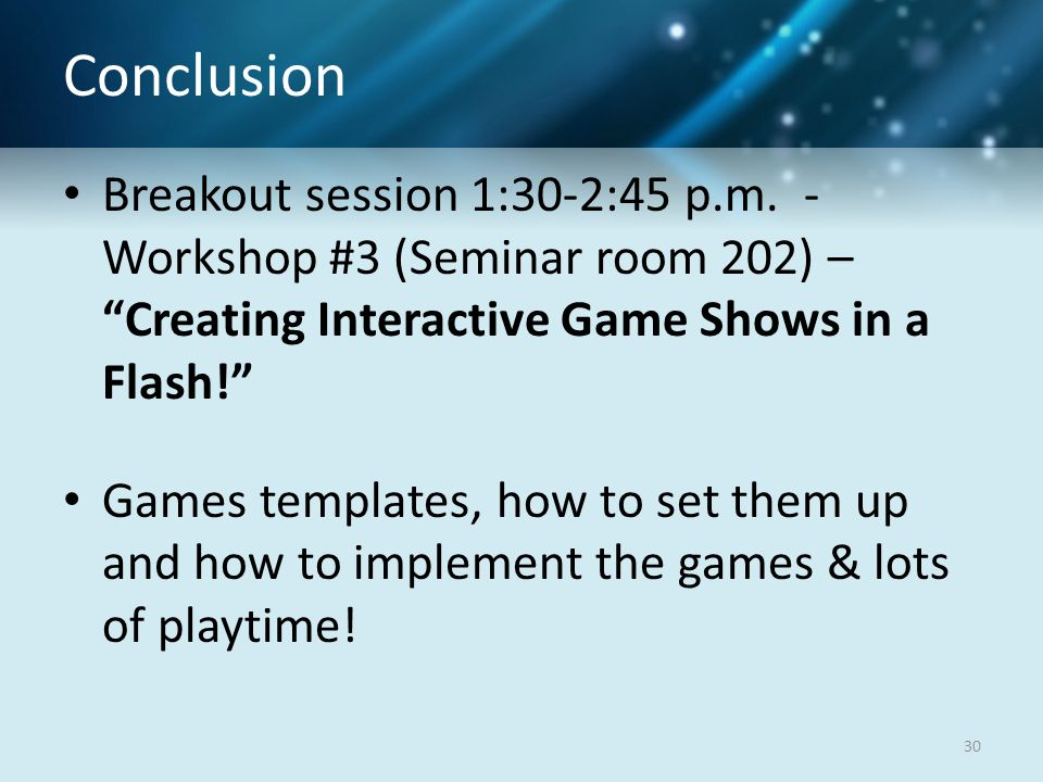 Conclusion Breakout session 1:30-2:45 p.m.