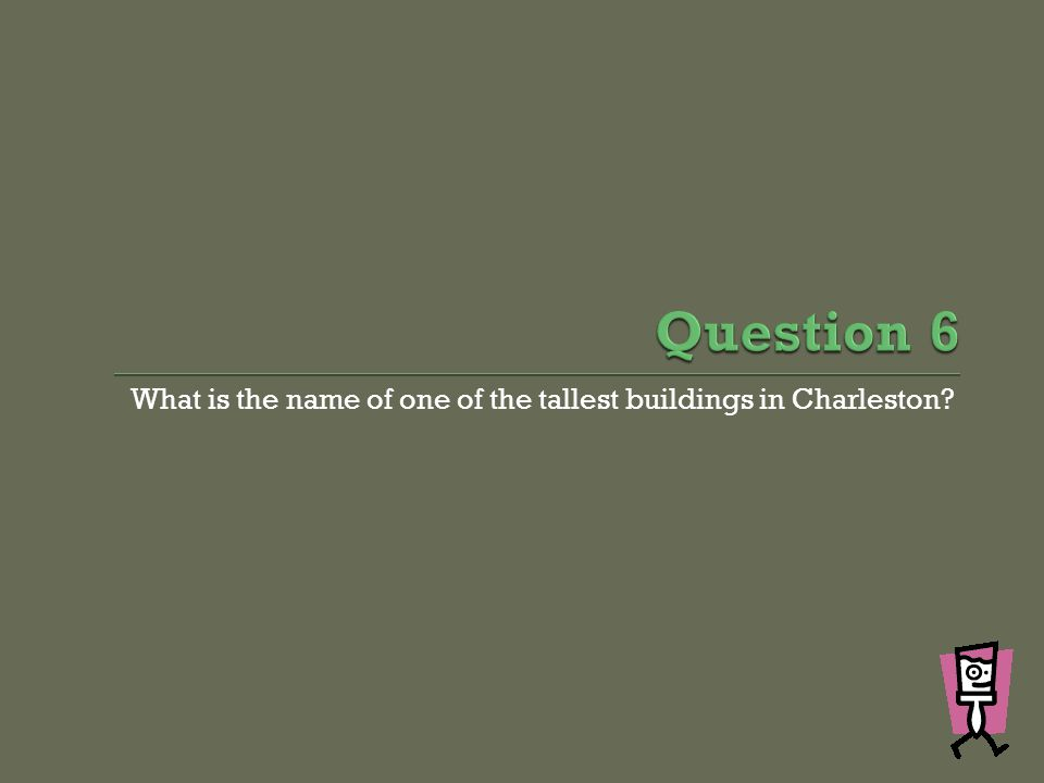 What is the name of one of the tallest buildings in Charleston