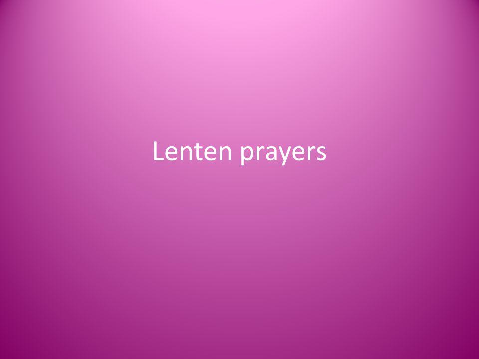 Lenten prayers
