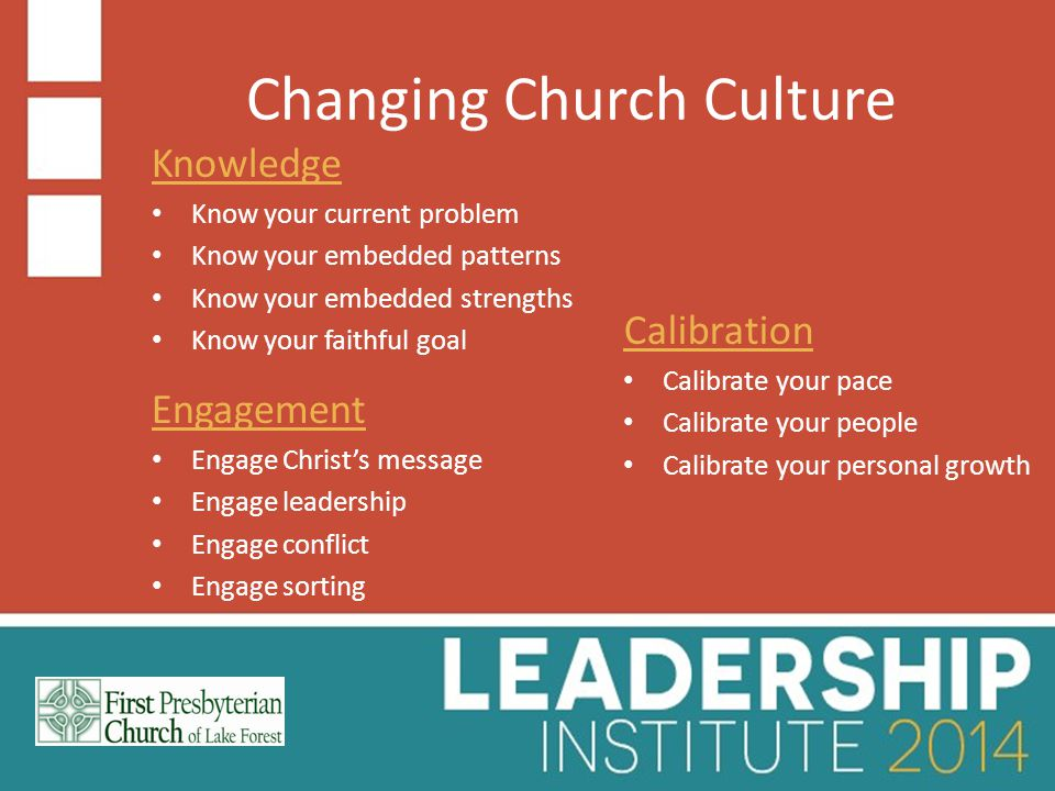 Changing Church Culture: Engagement Engage sorting Discerning how to let the Gospel reach different people Exercise What helped you feel God's presence early in your life.