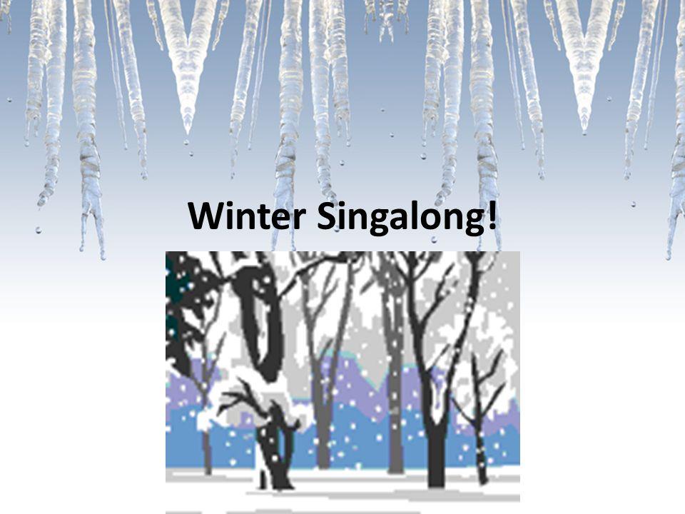 Winter Singalong!