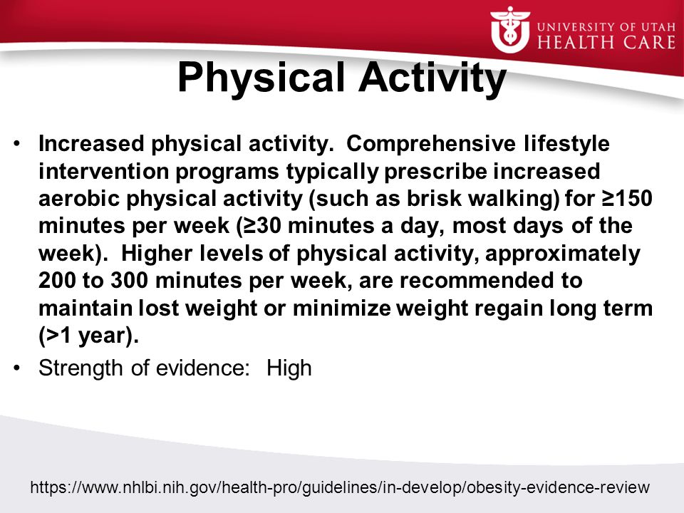 Physical Activity Increased physical activity. Comprehensive lifestyle intervention programs typically prescribe increased aerobic physical activity (