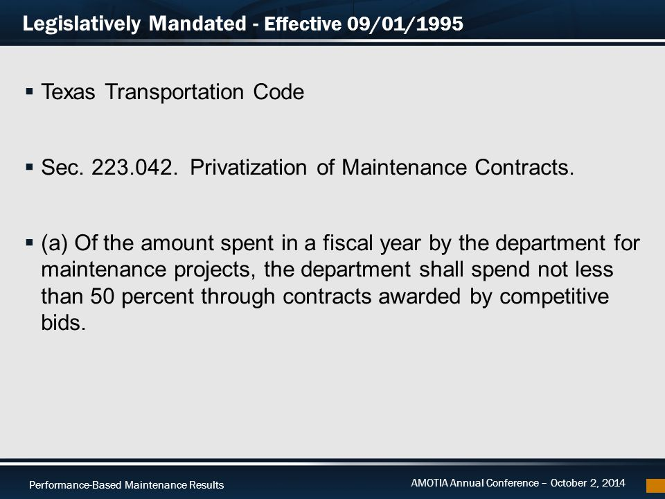 Performance-Based Maintenance Results AMOTIA Annual Conference – October 2, 2014 Summary 13 Centerline Miles (CLM) Main Lanes Frontage RoadsTotalContract $$/CLM Austin100.90196.10297.00$14,098,360.00$47,469.23 Houston148.16201.44349.60$27,074,846.90$77,445.21 Bryan174.80252.69427.49$12,894,541.20$30,163.38 Dallas160.29150.59310.88$19,290,130.00$62,050.08 Totals >>1,384.97$73,357,878.10 Average Cost per centerline mile is $52,967.12