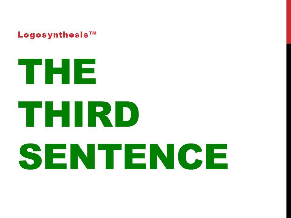 THE THIRD SENTENCE Logosynthesis™
