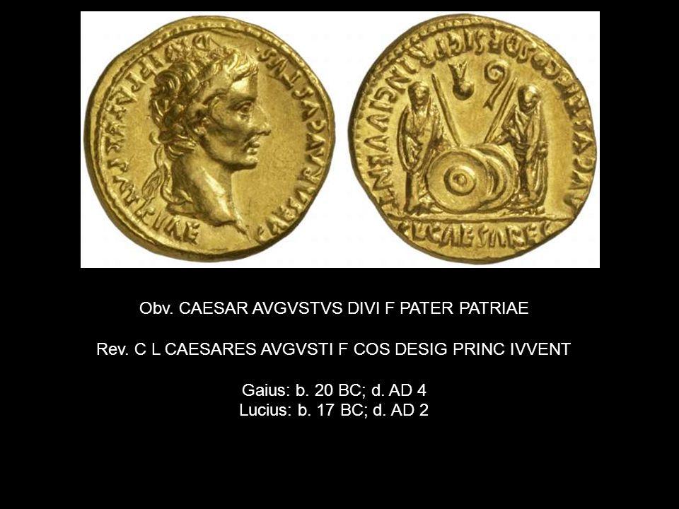 Obv. CAESAR AVGVSTVS DIVI F PATER PATRIAE Rev.