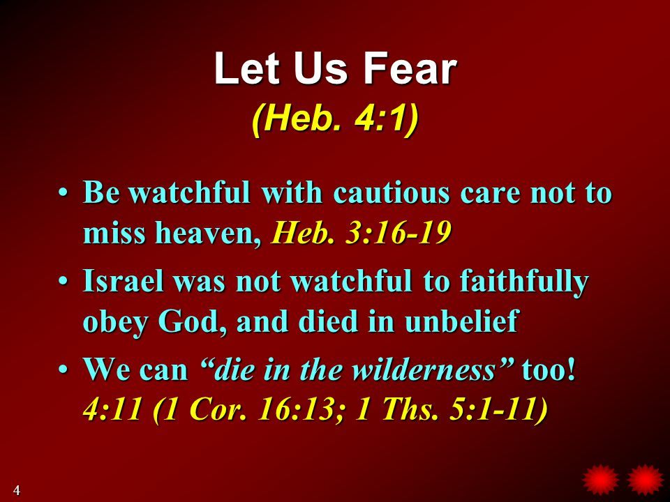 Let Us Be Diligent (Heb.4:11) Because we can be lost in unbelief, Heb.
