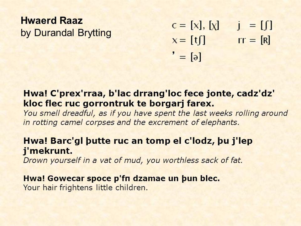 Hwaerd Raaz by Durandal Brytting Hwa.