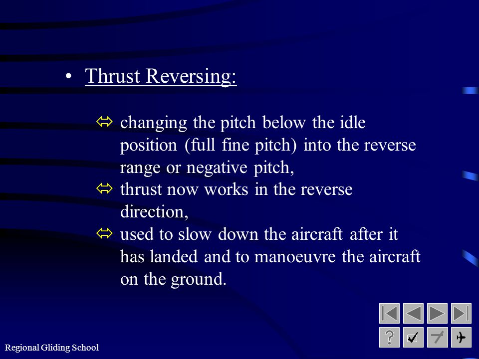 Regional Gliding School Propeller Control Systems: óthe mechanism for varying the pitch of the propeller may be: ó mechanical - hand controlled by lin