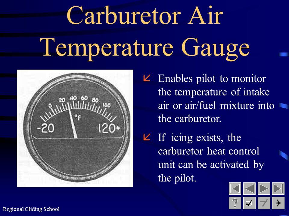 Regional Gliding School Oil Temperature Gauge åMonitors temperature of oil.