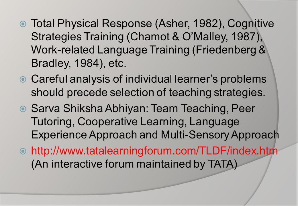  Total Physical Response (Asher, 1982), Cognitive Strategies Training (Chamot & O'Malley, 1987), Work-related Language Training (Friedenberg & Bradle