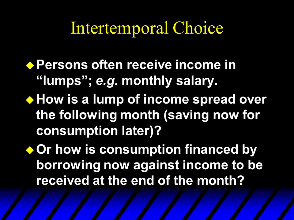Comparative Statics c1c1 c2c2 m 2 /p 2 m 1 /p 1 0 0 slope = If the consumer saves then saving and welfare are reduced by a lower interest rate or a higher inflation rate.