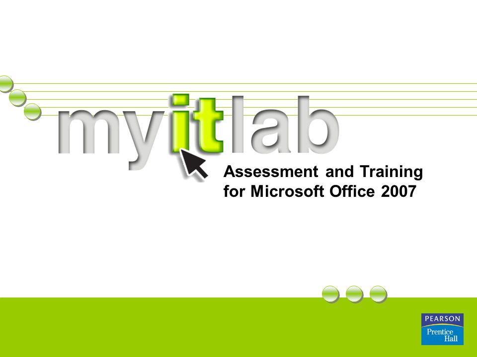 Assessment and Training for Microsoft Office 2007