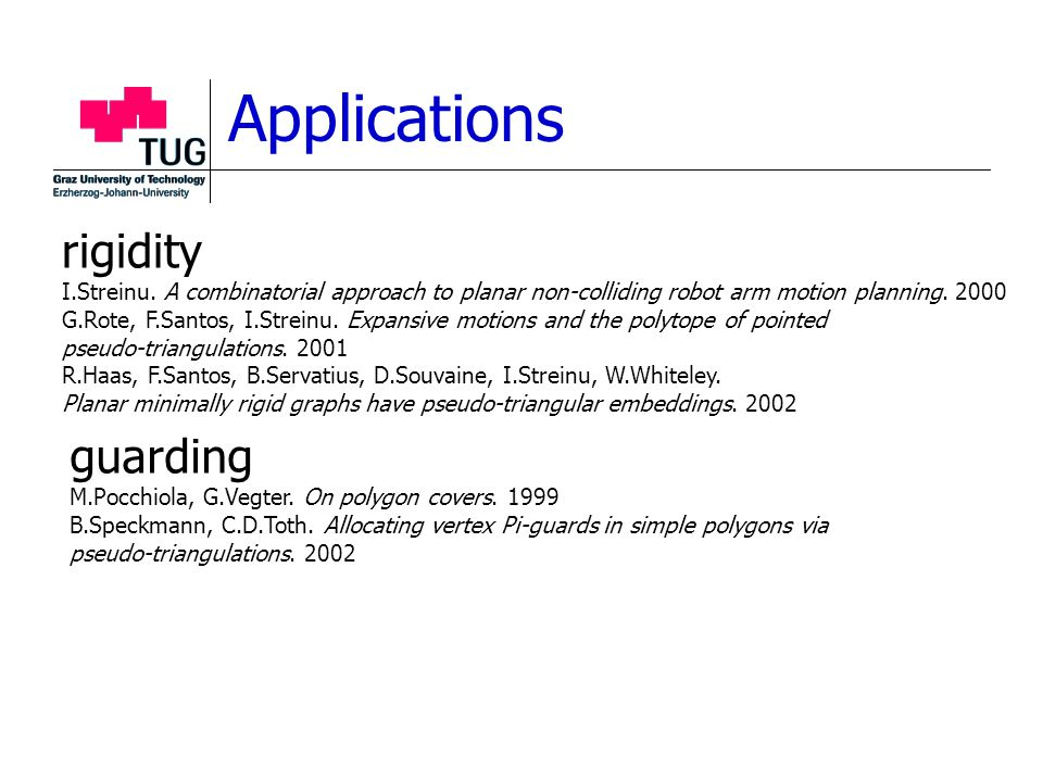 Applications rigidity I.Streinu.