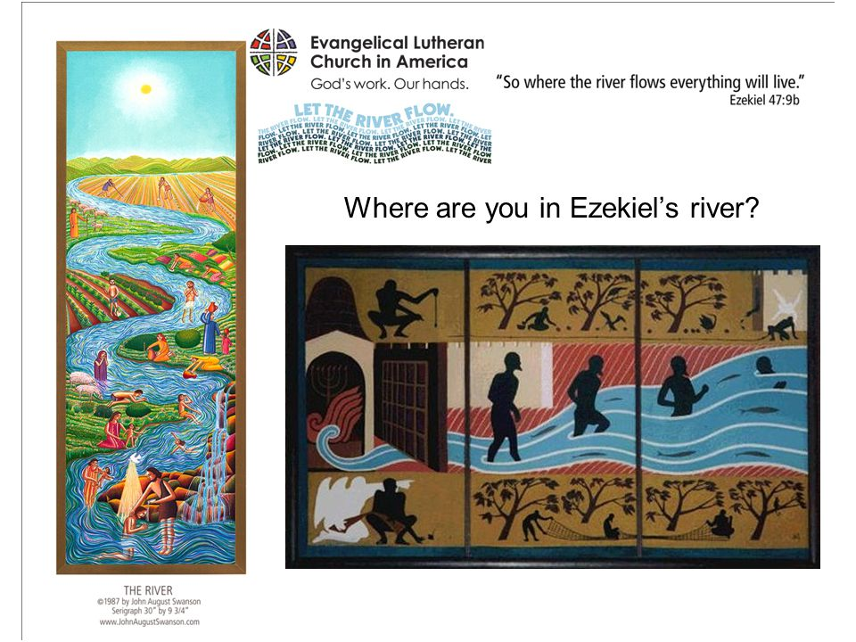 Where are you in Ezekiel's river?