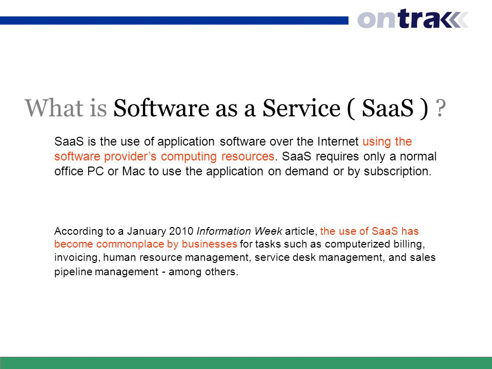 What is Software as a Service ( SaaS ) .